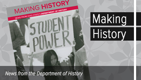 Making History - News from Ohio State's Department of History